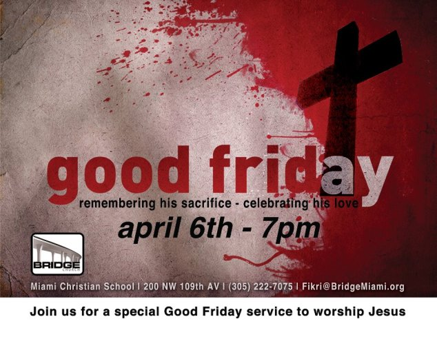 a flyer that has a blood splatter and a cross for Good Friday